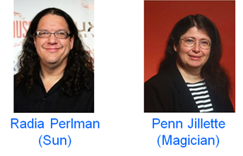 Radia Perlman and Penn Jillette
