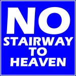 No Stairway!