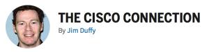 Jim Duffy   Cisco Connection