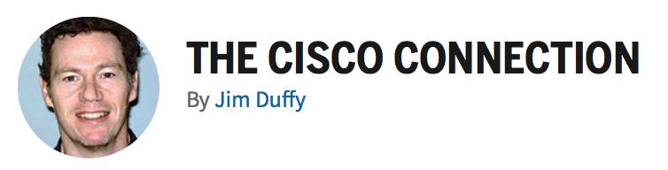 Jim Duffy | Cisco Connection